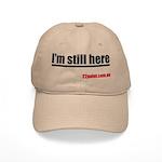 I'm Still Here Cap