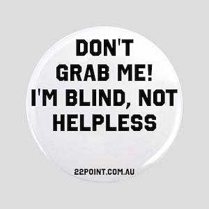 Don't Grab Me Button