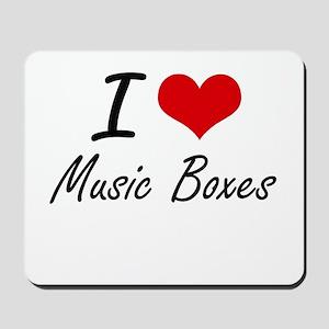 I Love Music Boxes Mousepad