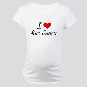 I Love Music Concerts Maternity T-Shirt