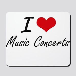I Love Music Concerts Mousepad