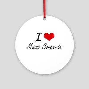 I Love Music Concerts Round Ornament