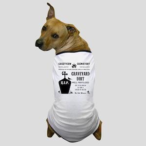 GRAVEYARD DIRT Dog T-Shirt