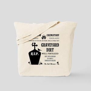 GRAVEYARD DIRT Tote Bag
