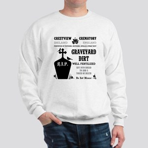 GRAVEYARD DIRT Sweatshirt