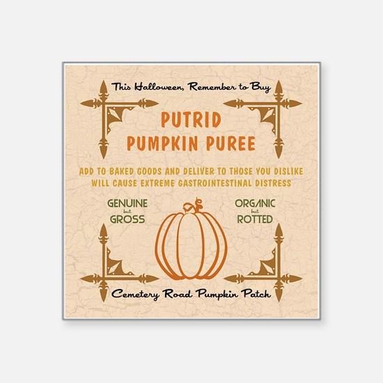 PUTRID PUMPKIN PUREE Sticker
