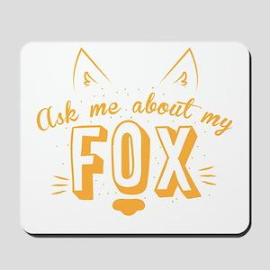 Ask me about my Fox (cute retro vintage Mousepad