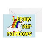 I Brake For Rainbows Greeting Card
