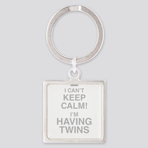 I Cant Keep Calm! Im Having Twins Keychains
