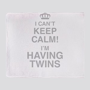 I Cant Keep Calm! Im Having Twins Throw Blanket