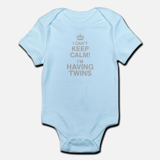 I Cant Keep Calm! Im Having Twins Body Suit