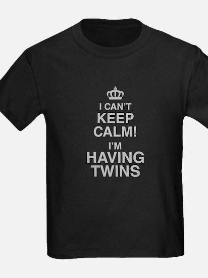 I Cant Keep Calm! Im Having Twins T-Shirt