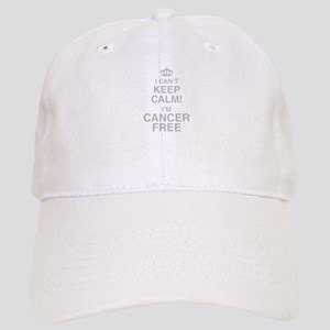 I Cant Keep Calm! Im Cancer Free Baseball Cap