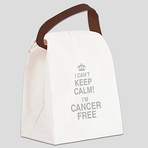 I Cant Keep Calm! Im Cancer Free Canvas Lunch Bag