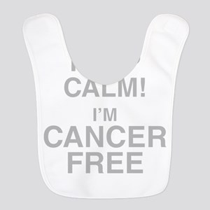 I Cant Keep Calm! Im Cancer Free Bib