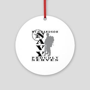 Grandson Proudly Serves 2 - NAVY Ornament (Round)