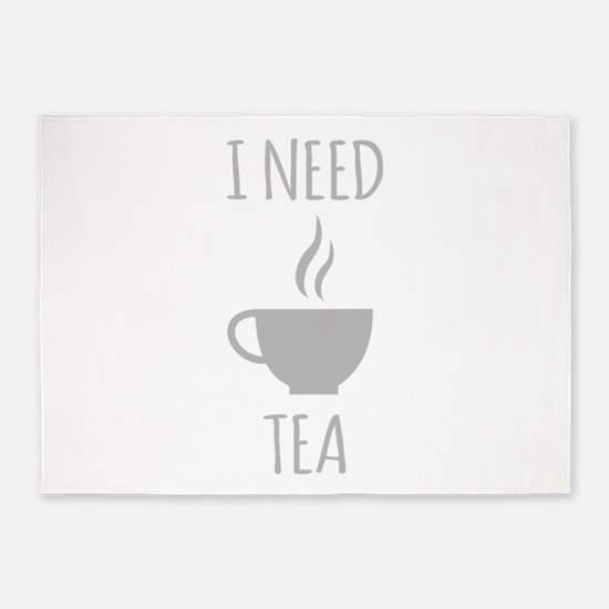 I Need Tea 5'x7'Area Rug