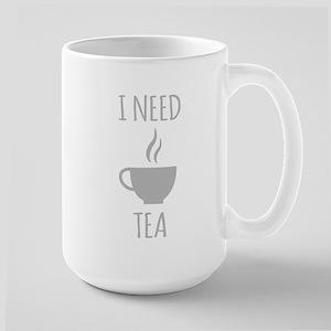 I Need Tea Mugs
