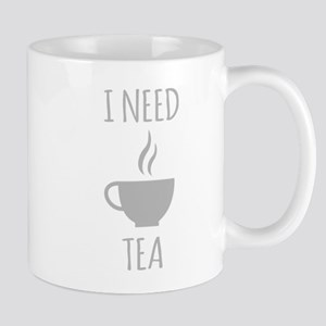 I Need Tea Mugs