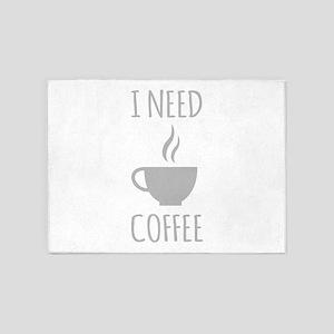 I Need Coffee 5'x7'Area Rug
