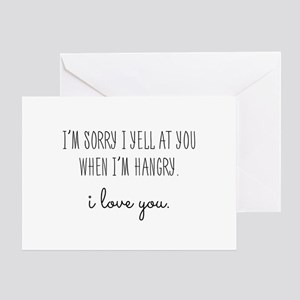 I'm Sorry, I'm Hangry Greeting Cards