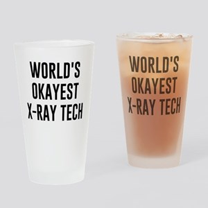 World's Okayest X Ray Tech Drinking Glass
