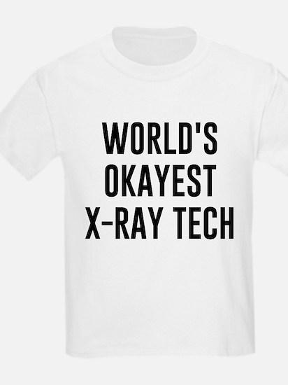 World's Okayest X Ray Tech T-Shirt