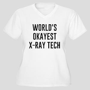 World's Okayest X Ray Tech Plus Size T-Shirt