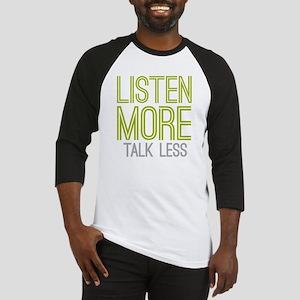 Listen More Talk Less Baseball Jersey