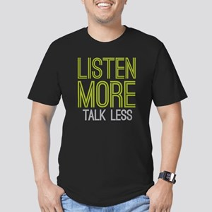 Listen More Talk Less Men's Fitted T-Shirt (dark)