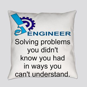 ENGINEERSolving problems you didn' Everyday Pillow
