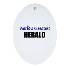 Worlds Greatest HERALD Oval Ornament
