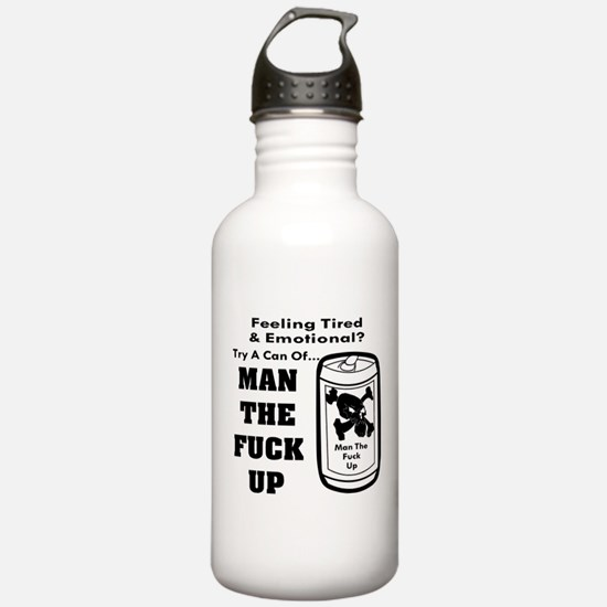 Man The Fuck Up Water Bottle