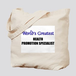 Worlds Greatest HEALTH PROMOTION SPECIALIST Tote B