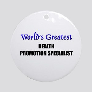 Worlds Greatest HEALTH PROMOTION SPECIALIST Orname