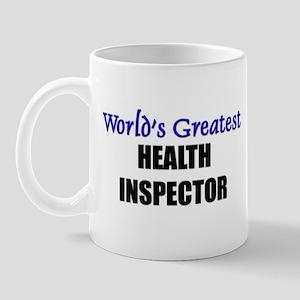 Worlds Greatest HEALTH INSPECTOR Mug