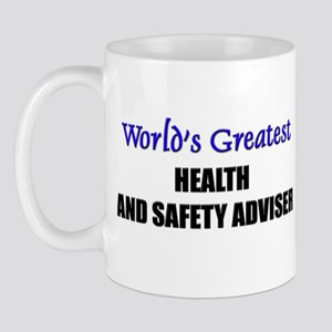 Worlds Greatest HEALTH AND SAFETY ADVISER Mug
