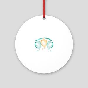Happiest Of Birthdays Round Ornament