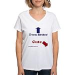 Cute Dog, Even Better Human Women's V-Neck T-S