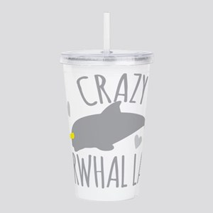 Crazy NARWHAL Lady Acrylic Double-wall Tumbler