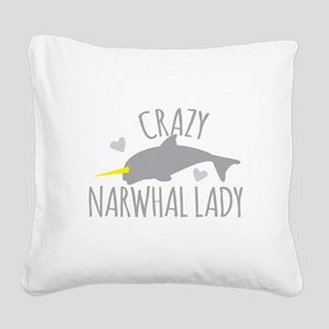 Crazy NARWHAL Lady Square Canvas Pillow