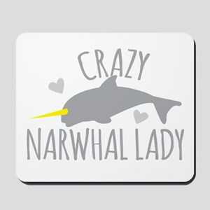 Crazy NARWHAL Lady Mousepad