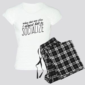 I Almost Had to Socialize Pajamas