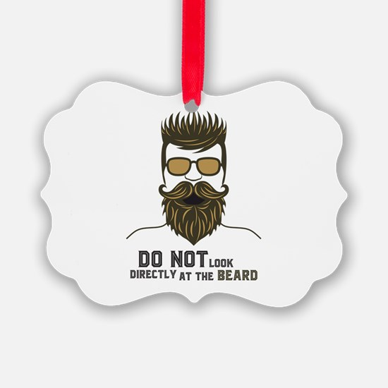 Do not look directly at the beard Ornament