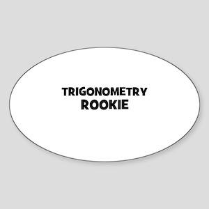 Trigonometry Rookie Oval Sticker