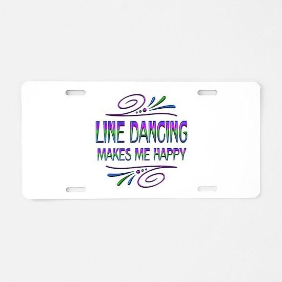 Line Dancing Makes Me Happy Aluminum License Plate