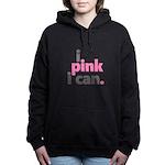 I Pink I Can Women's Hooded Sweatshirt