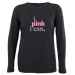I Pink I Can Plus Size Long Sleeve Tee
