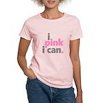 I Pink I Can T-Shirt