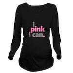 I Pink I Can Long Sleeve Maternity T-Shirt